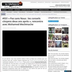 #931 «Pas sans Nous : les conseils citoyens deux ans après», rencontre avec Mohamed Mechmache – LEBLOG2ROUBAIX.COM
