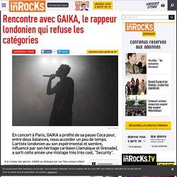 Rencontre avec GAIKA, le rappeur londonien qui refuse les catégories
