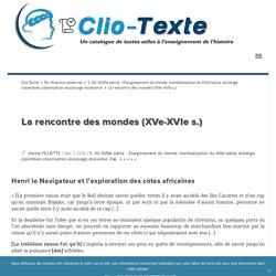 La rencontre des mondes (XVe-XVIe ... - Clio Texte
