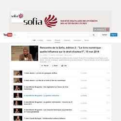 """Rencontre de la Sofia, édition 3 : """"Le livre numérique : quelle influence sur le droit d'auteur?"""", 15 mai 2014"""