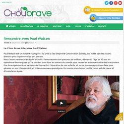Rencontre avec Paul Watson