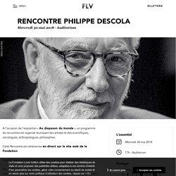 Rencontre Philippe Descola
