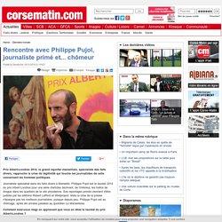 Rencontre avec Philippe Pujol, journaliste primé et... chômeur