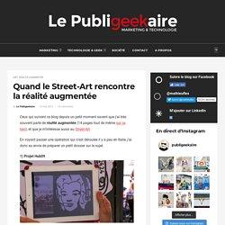 Quand le Street-Art rencontre la réalité augmentée