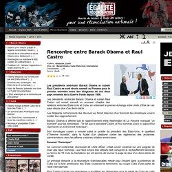 Rencontre entre Barack Obama et Raul Castro