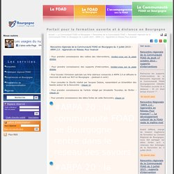 Rencontre régionale de la Communauté FOAD en Bourgogne du 3 juillet 2015 - ARPA 2.0 : Apprendre en Réseau Pour Avancer