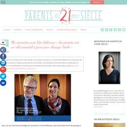 Ma rencontre avec Ken Robinson «les parents ont un rôle essentiel à jouer pour changer l'école»