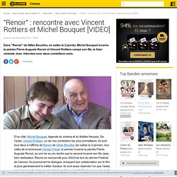 """Renoir"" : rencontre avec Vincent Rottiers et Michel Bouquet [VIDEO] - News films Interviews"