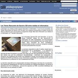 Les 7èmes Rencontre de Savoirs CDI entre médias et information