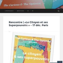 Le Citoyen et ses Superpouvoirs – 17 déc. Paris