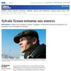 Rencontre : Sylvain Tesson retourne aux sources - Culture