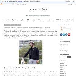 I am a drop: #Rencontre avec Anthony Verlaine, créateur de Verlaine & Rimbaud