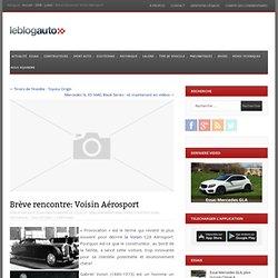Brève rencontre: Voisin Aérosport