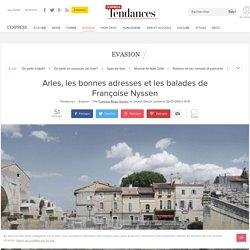 Rencontres d'Arles: les bonnes adresses restos hôtels et les balades de Françoise Nyssen