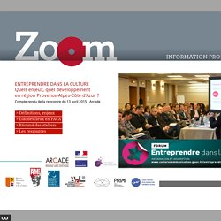 Compte-rendu du Forum Entreprendre dans la culture PACA 2016 / ARCADE