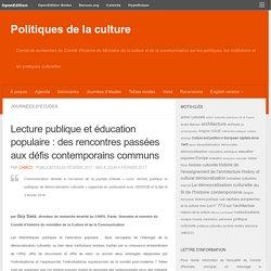 Lecture publique et éducation populaire : des rencontres passées aux défis contemporains communs – Politiques de la culture