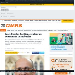 Jean-Charles Cailliez, créateur de rencontres improbables