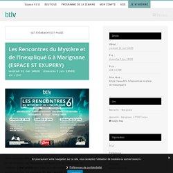 Les Rencontres du Mystère et de l'Inexpliqué 6 à Marignane (ESPACE ST EXUPERY) - btlv