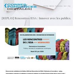 REPLAY Rencontres IESA - Innover avec les publics dans les musées
