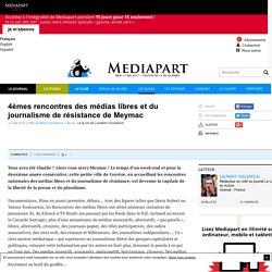 4èmes rencontres des médias libres et du journalisme de résistance de Meymac