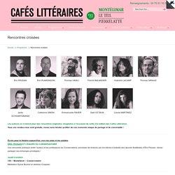 Rencontres croisées – les cafés littéraires