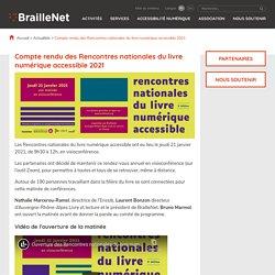 Compte rendu des Rencontres nationales du livre numérique accessible 2021 - BrailleNet