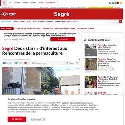 COURRIER DE L'OUEST 24/08/19 Segré Des « stars » d'internet aux Rencontres de la permaculture