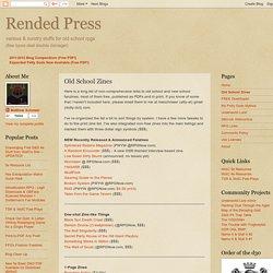 Rended Press: Old School Zines