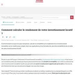 Comment calculer le rendement de son investissement locatif ?