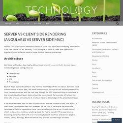 Server vs client side rendering (AngularJS vs server side MVC)