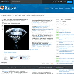 rendering - How to Construct a Diamond or Other Gemstone Material in Cycles