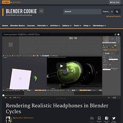 Rendering Headphones in Blender Cycles