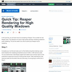 Quick Tip: Reaper Rendering for High Quality Mixdown