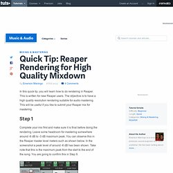 Reaper Rendering for High Quality Mixdown