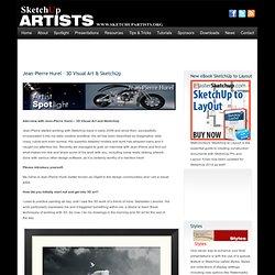Jean-Pierre Hurel – 3D Visual Art & SketchUp