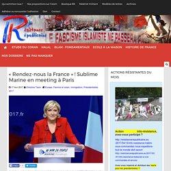 """""""Rendez-nous la France"""" ! Sublime Marine en meeting à Paris"""