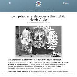 Le hip-hop a rendez-vous à l'Institut du Monde Arabe