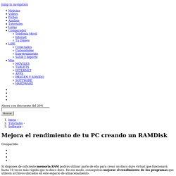 Mejora el rendimiento de tu PC creando un RAMDisk