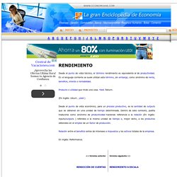 RENDIMIENTO - Enciclopedia de Economía