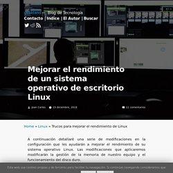 Mejorar el rendimiento de un sistema operativo de escritorio Linux