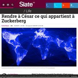 Rendre à César ce qui appartient à Zuckerberg