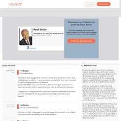 René Bertin, Groupe René Bertin