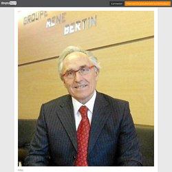 René Bertin - CV - Président du Groupe René Bertin