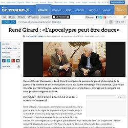 René Girard : «L'apocalypse peut être douce»