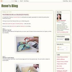 Rene's Blog: WATERCOLOR on CRADLED PANEL
