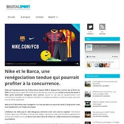 Nike et le Barca, une renégociation tendue qui pourrait profiter à la concurrence. — Digital Sport