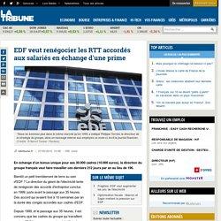 EDF veut renégocier les RTT accordés aux salariés en échange d'une prime