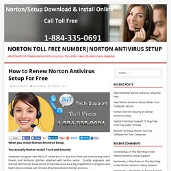 How to Renew Norton Antivirus Setup For Free