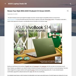 Renew Your Style With ASUS Vivobook S14 Green S432FL