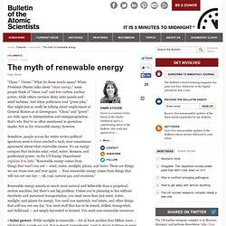 The myth of renewable energy